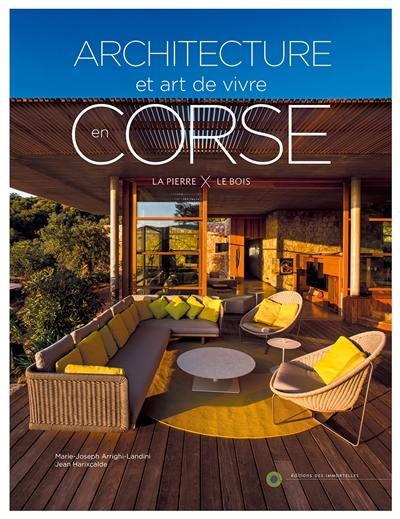 Livre architecture art de vivre en corse volume 2 la for Architecture et art