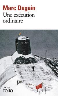 Une exécution ordinaire