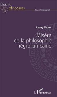 Misère de la philosophie négro-africaine