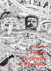 Tôkyô : portraits & fictions