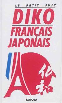Diko français-japonais : le petit Fujy; Diko japonais-français : le petit Fujy
