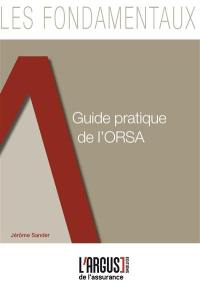 Guide pratique de l'ORSA