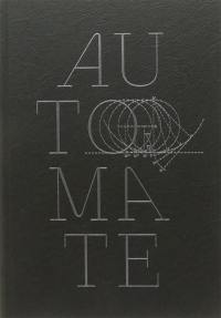 Automate : une brève histoire des automates de l'Antiquité à la Fée Ondine
