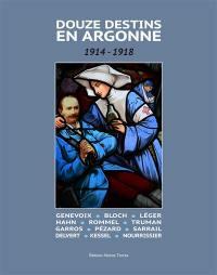 Douze destins en Argonne