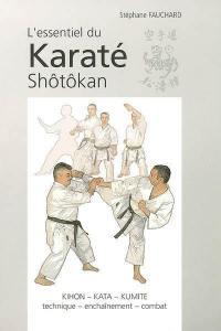 L'essentiel du karaté shôtôkan