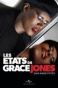 Les états de Grace Jones