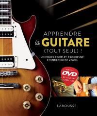 Apprendre la guitare (tout seul) !