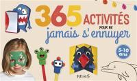 365 activités pour ne jamais s'ennuyer