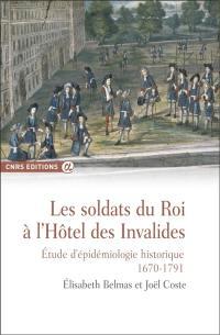 Les soldats du roi à l'hôtel des Invalides