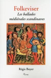 Folkeviser : les ballades médiévales scandinaves