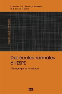 Des écoles normales à l'ESPE : témoignages de formateurs
