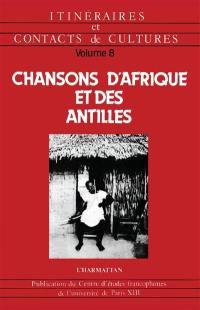 Chansons d'Afrique et des Antilles