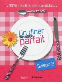 Un dîner presque parfait, saison 2