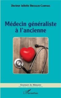 Médecin généraliste à l'ancienne