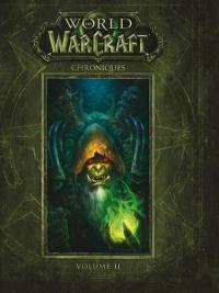World of Warcraft : chroniques. Volume 2