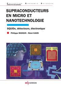 Supraconducteurs en micro et nanotechnologie