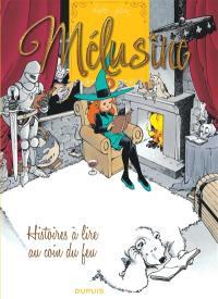 Mélusine. Volume 4, Histoires à lire au coin du feu