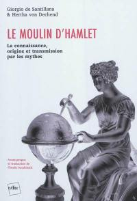Le moulin d'Hamlet