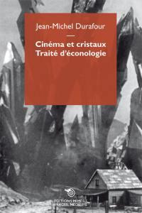 Cinéma et cristaux