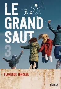 Le grand saut. Volume 3,