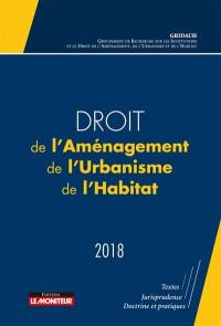 Droit de l'aménagement, de l'urbanisme, de l'habitat