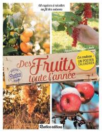 Des fruits toute l'année : 60 espèces à récolter au fil des saisons