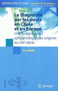Le diagnostic par les pouls en Chine et en Europe
