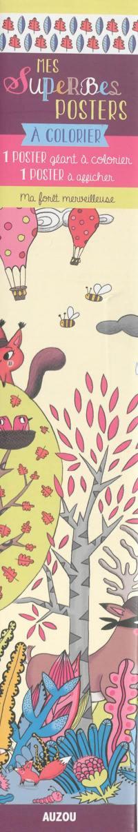 Ma forêt merveilleuse : 1 poster géant à colorier, 1 poster à afficher