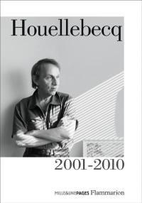 Houellebecq. Volume 2, 2001-2010