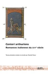 Cantari arthuriens : romances italiennes du XIVe siècle