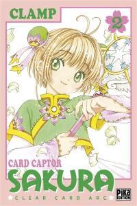 Card Captor Sakura : Clear Card Arc. Volume 2
