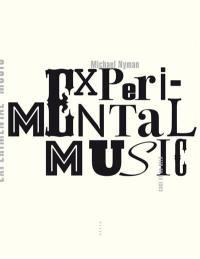 Experimental music : Cage et au-delà
