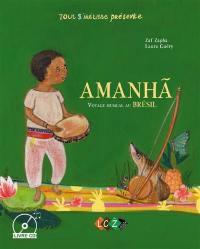 Amanha : voyage musical au Brésil