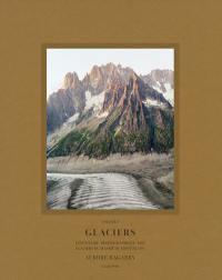 Glaciers. Volume 2, Glaciers