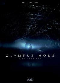 Olympus mons. Volume 4, Millénaires