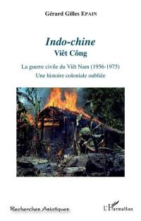 Indo-Chine, Viêt-Cong