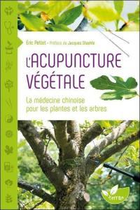 L'acupuncture végétale