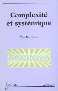 Complexité et systémique