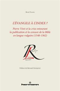 L'Evangile à l'index ?