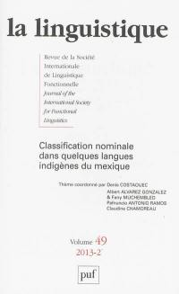 Linguistique (La). n° 2 (2013), Classification nominale dans quelques langues indigènes du Mexique
