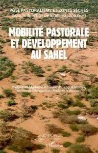 Mobilité pastorale et développement au Sahel