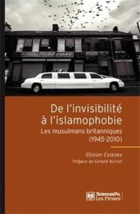Les musulmans en Grande-Bretagne : de l'invisibilité à l'islamophobie (1945-2010)