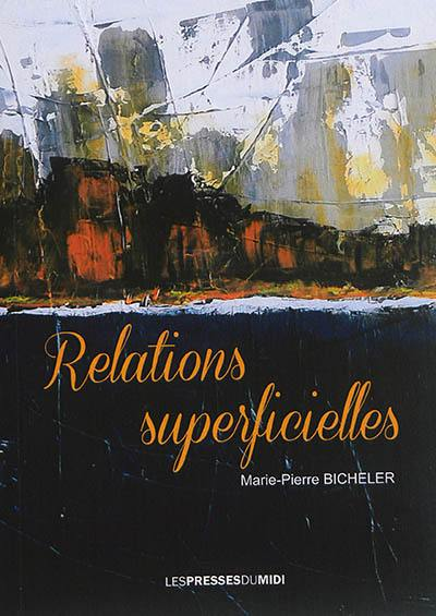 Relations superficielles