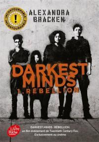Darkest minds. Volume 1, Rébellion