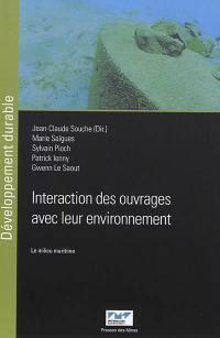 Interaction des ouvrages avec leur environnement