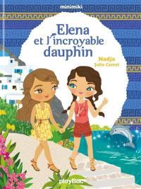 Elena et l'incroyable dauphin