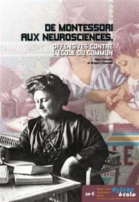 N'autre école, hors-série, De Montessori aux neurosciences