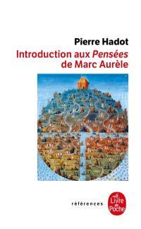 Introduction aux Pensées de Marc Aurèle : la citadelle intérieure