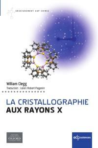 La cristallographie aux rayons X