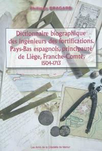 Dictionnaire biographique des ingénieurs des fortifications